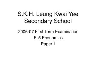 S.K.H. Leung Kwai Yee Secondary School