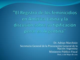 El Registro de los feminicidios en Am rica Latina y la discusi n sobre su tipificaci n penal en Argentina