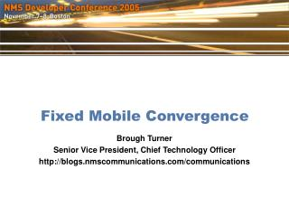 Fixed Mobile Convergence