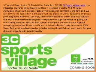 3C Sports Village noida - Think Green, Live Green 9811004272