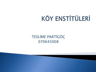 K Y ENSTIT LERI