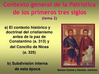 Contexto general de la Patr stica  de los primeros tres siglos  tema 2