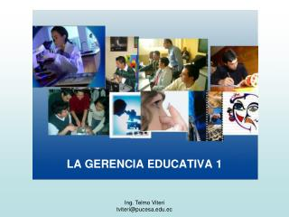 LA GERENCIA EDUCATIVA 1