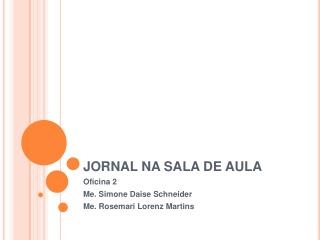 JORNAL NA SALA DE AULA