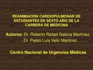REANIMACI N CARDIOPULMONAR DE ESTUDIANTES DE SEXTO A O DE LA CARRERA DE MEDICINA