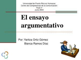 El ensayo argumentativo