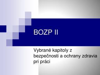 BOZP II