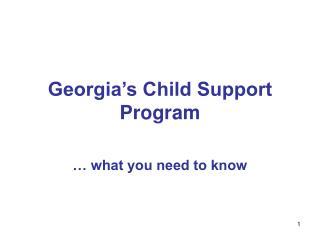 Georgia s Child Support Program