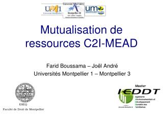 Mutualisation de ressources C2I-MEAD