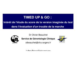 TIMED UP  GO :  Int r t de l tude du score de la version imagin e du test dans l valuation dun trouble de la marche