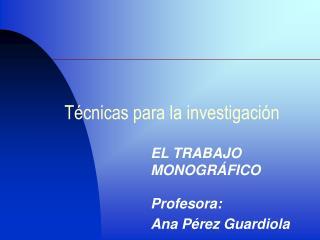 T cnicas para la investigaci n