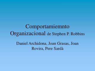 Comportamiemnto Organizacional de Stephen P. Robbins