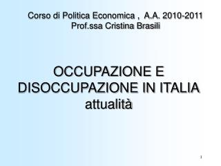 OCCUPAZIONE E DISOCCUPAZIONE IN ITALIA attualit