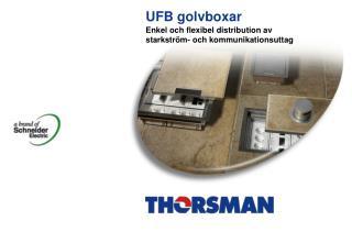 UFB golvboxar