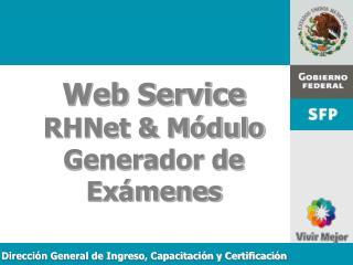 Web Service  RHNet  M dulo Generador de Ex menes