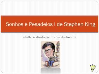 Stephen King - Sonhos e Pesadelos I