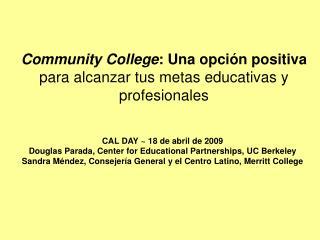 Community College: Una opci n positiva para alcanzar tus metas educativas y profesionales