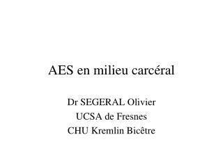 AES en milieu carc ral