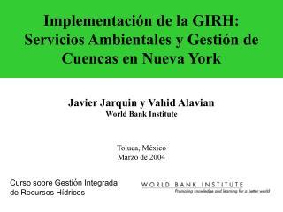 Implementaci n de la GIRH: Servicios Ambientales y Gesti n de Cuencas en Nueva York