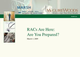 RACs Are Here:  Are You Prepared