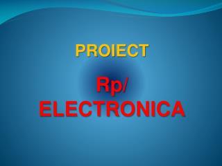 PROIECT   Rp