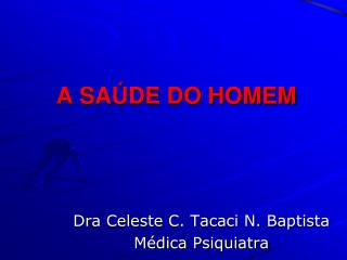 A SA DE DO HOMEM