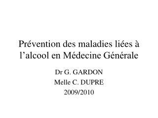 Pr vention des maladies li es   l alcool en M decine G n rale