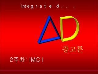 2: IMC I