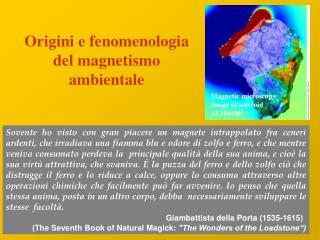 Origini e fenomenologia del magnetismo ambientale