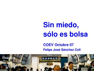INTRODUCCI N: Los mercados y  Las bolsas Felipe S nchez Coll