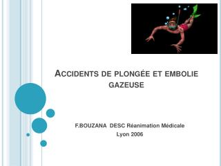 Accidents de plong e et embolie gazeuse