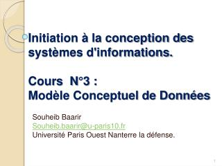 Initiation   la conception des syst mes dinformations.  Cours  N 3 :  Mod le Conceptuel de Donn es