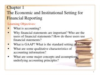 Chapter 1 The Economic and Institutional Setting for Financial Reporting