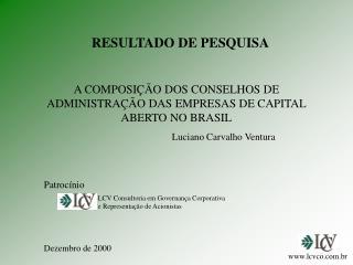 A COMPOSI  O DOS CONSELHOS DE ADMINISTRA  O DAS EMPRESAS DE CAPITAL ABERTO NO BRASIL
