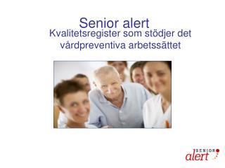 Senior alert