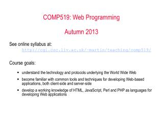 COMP519: Web Programming  Autumn 2012