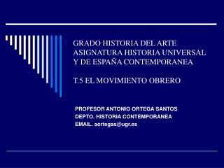 GRADO HISTORIA DEL ARTE ASIGNATURA HISTORIA UNIVERSAL Y DE ESPA A CONTEMPORANEA  T.5 EL MOVIMIENTO OBRERO