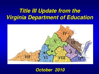 Title III Update from the Virginia Department of Education