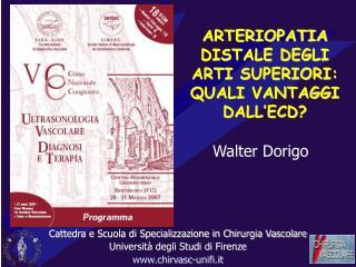 ARTERIOPATIA DISTALE DEGLI ARTI SUPERIORI: QUALI VANTAGGI DALL ECD