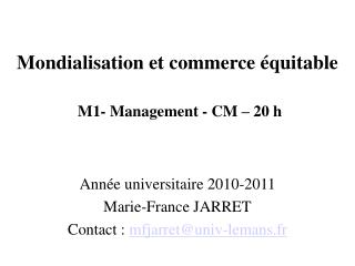 Mondialisation et commerce  quitable   M1- Management - CM   20 h