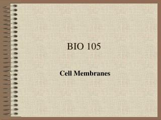 BIO 105