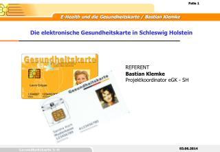 Die elektronische Gesundheitskarte in Schleswig Holstein