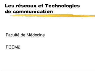 Les r seaux et Technologies de communication