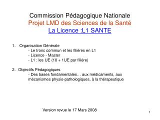 Commission P dagogique Nationale  Projet LMD des Sciences de la Sant  La Licence :L1 SANTE