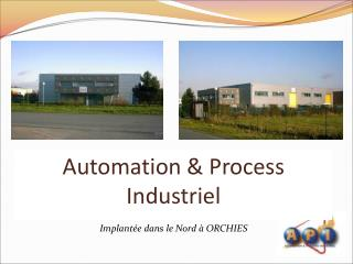 Automation  Process Industriel