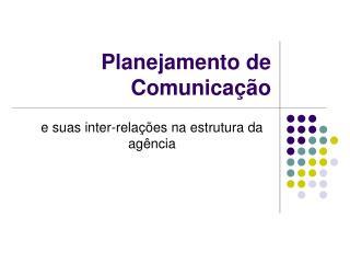 Planejamento de Comunica  o