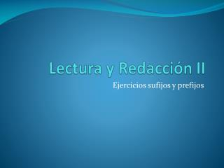 Lectura y Redacci n II