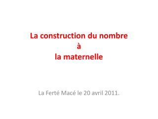 La construction du nombre    la maternelle