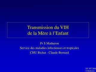 Transmission du VIH  de la M re   l Enfant