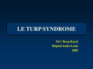 LE TURP SYNDROME
